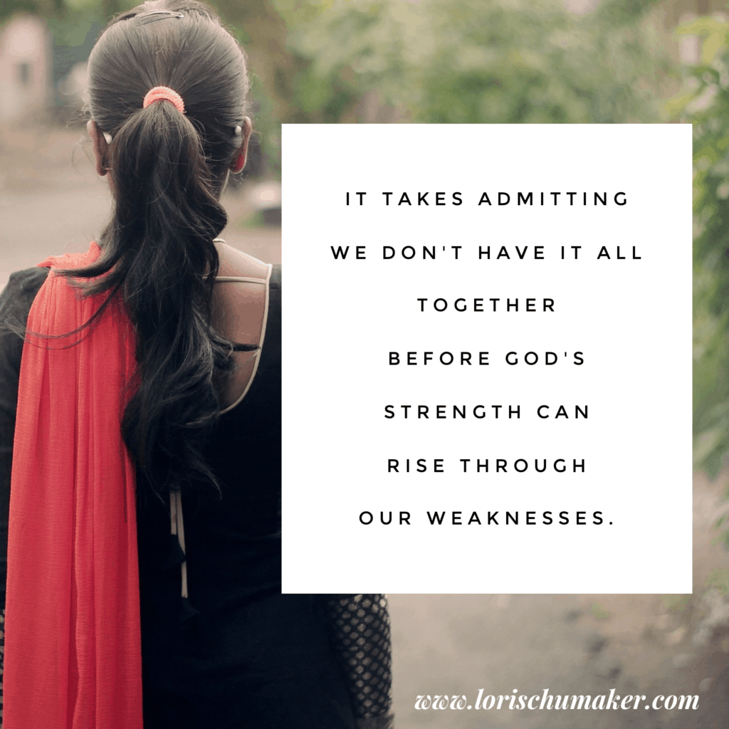The lie is that we don't need help. It's that being vulnerable is weak. But the truth says a lot more about who we are in Christ. #MomentsofHope Link-Up and #ChosenandWorthy Series- Vulnerability - Lori Schumaker