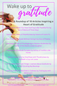 Who Could Use a Little Bit of Gratitude - A Roundup of 10 Articles Inspiring Gratitude   Let's ditch the grumpiness and overwhelm and trade it for something better. Join us for a 5-Day Email Series #wakeupgratitude #gratitude #joy #hope