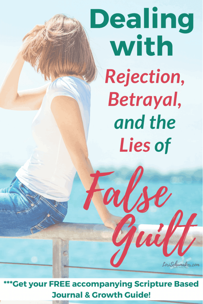 Dealing with Rejection, Betrayal, and the Lies of False Guilt | When People Hurt You | #Series #betrayal #rejection #godslove #guilt #hope