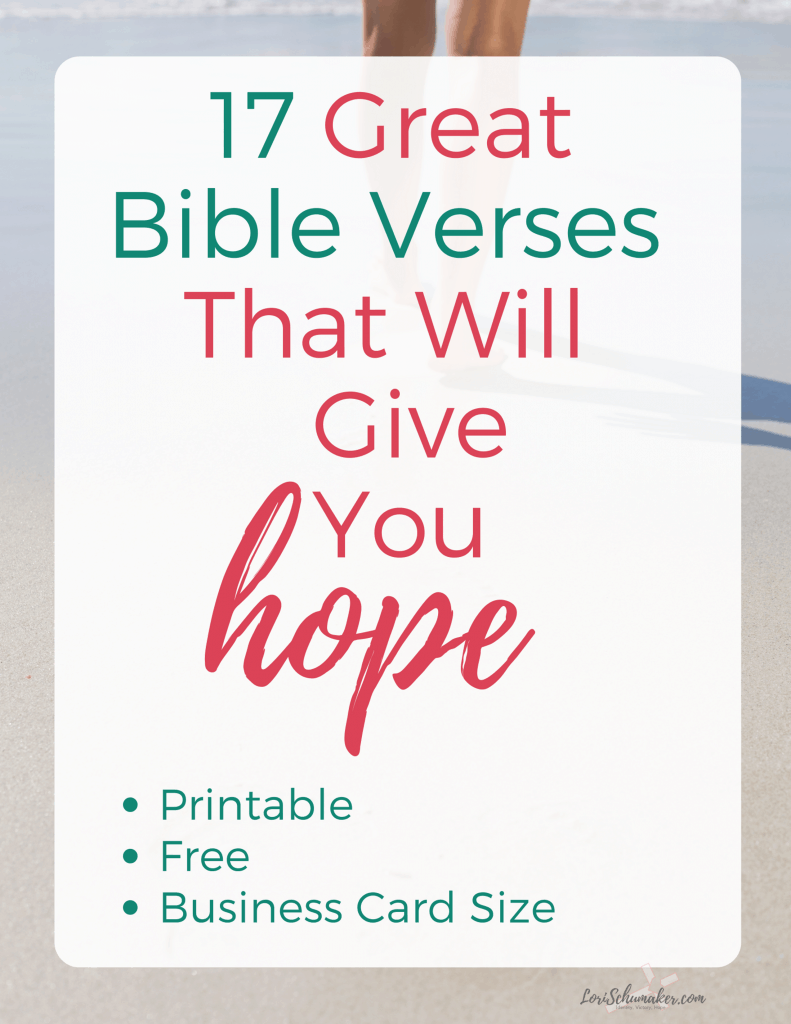 17 Great Bible Verses That Will Give You Hope #scripture #printableverses #hope #bibleverses #encouragement