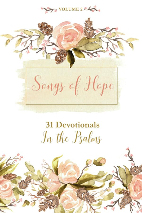 The hope and encouragement found in these devotionals will help you build a solid foundation of hope in Christ. With each study, you will learn how to apply the psalmist's lessons to your life today so that you can experience a greater depth of relationship with God and live a life full of joy! #songsofhopedevotional #devotional #hope #hopeinchrist #christianliving #findingjoy #biblestudy